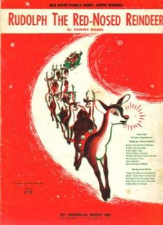 VINTAGE RUDOLPH THE RED-NOSE REINDEER SHEET MUSIC by antiquesgaloregal, via Flickr