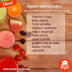 Uma nova forma de apresentar o sabor das frutas aos seus pequenos :) #águasaborizada #águacomsabor #nãoésuco