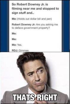 I love RDJ. One of my favorite actors.