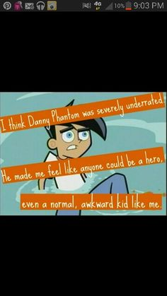 No one understands it, but THIS is why i Love Danny Phantom