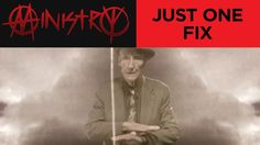 """Ministry - """"Just One Fix"""" (Official Music Video) // Boys from SEATTLE . . . School Daze ..."""