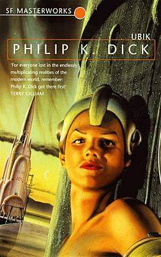 Philip K. Dick, Ubik SF Masterworks Science Fiction #TheGateway