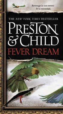 Fever Dream (Pendergast #10; Book #1 of the Helen trillogy). My favorite Pendergast novel!