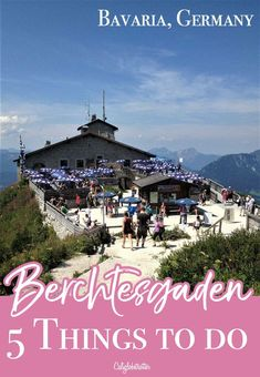 5 Things to do in Berchtesgaden - Hitler's Kehlsteinhaus, Berchtesgaden, Königssee & St. Sebastian Parish in Ramsau, Jennherbahn - Bavaria, Germany - California Globetrotter