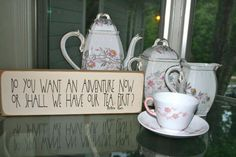 Do you want an adventure now, or shall we have our tea first? -Peter Pan