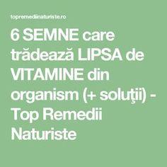 6 SEMNE care trădează LIPSA de VITAMINE din organism (+ soluţii) - Top Remedii Naturiste Good To Know, Natural Remedies, Food And Drink, Health Fitness, Math Equations, Healthy, Romania, Medicine, Lungs