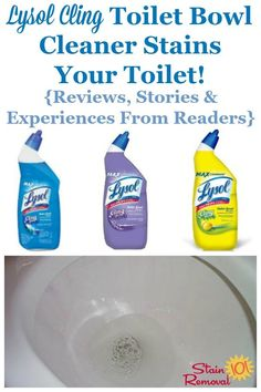 Reviews of Lysol Cling toilet bowl cleaner, including experiences and stories from readers of how it stained their toilet bowl {on Stain Removal 101} #ToiletCleaner #ToiletBowlCleaner #LysolCling