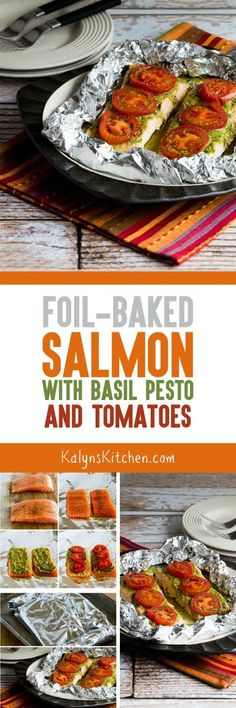 Foil-Baked Salmon with Basil Pesto and Tomatoes is low-carb and gluten-free. [found on KalynsKitchen.com]