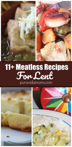 These delicious 11 Lent Dinner Recipes will get your family through the Lenten Season with almost no complaints! #lent #vegetarian #meatless