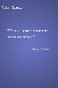 Well Said: Hard Work Quote by Thomas Edison CereusArt