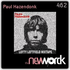 Paul Hazendonk is back at The New Worck! After his stunning techno mixes, here's something completely different! 'Lefty Leftfield'! One excellent Electronic Confusion serie mixtape! What a trip! Smile!