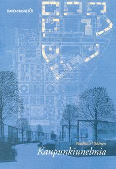 Pauliina Vihinen: Kaupunkiunelmia. Millainen on arkkitehtuurin asukaslähtöinen maailma? Mitkä ovat ne rakentamisen keinot, joilla päästään lähemmäksi kansalaisyhteiskuntaa? Miten luodaan aktiivisia kaupunginosia passiivisten lähiöiden sijaan? Kaupunkiunelmia -kirjan lähtökohtana on kirjoittajan, arkkitehti Pauliina Vihisen, ja hänen miehensä arkkitehti Juha Kronlöfin voittanut Ruoholahden kilpailutyö (1988).  Ruoholahden Eldoradosta tuli Vihisen kaupunkiunelma.