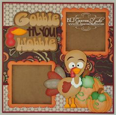 BLJ Graves Studio: Thanksgiving Fall Turkey Scrapbook Layout