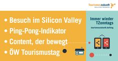 Immer wieder TZonntags, 15.5.2016: Besuch im Silicon Valley, ÖW Tourismustag, Ping-Pong-Indikator, Facebook-Werbeanzeigen, Content, der bewegt Internet Trends, Augmented Reality, Virtual Reality, Pokemon Go, 360 Grad Foto, Think Tank, Dubai, Whatsapp Marketing, Facebook Search