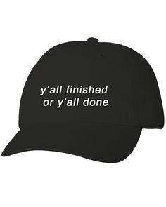 Pre-Order Finished or done cap