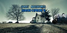 Ghost Adventures Season 4 Episode 18 Valentine's Day Special 2015