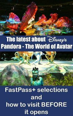 Looking for the scoop on the new Pandora area of disney's Animal Kingdom? Here's the latest including Fastpasses and how to get in before it officially opens.