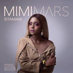 Audio | Mimi Mars  Sitamani | Mp3 Download