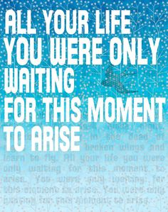 #Beatles Lyrics - all your life you were only waiting for this moment to arise