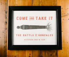 Come and Take It - Show your Texas pride with this poster print. High quality limited run prints. Perfect for DormRooms, BedRooms & BoardRoooms. www.paristexasco.com
