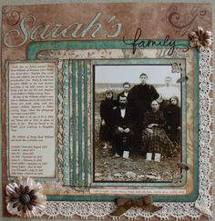 Sarah's Family ~ Lovely lace bordered heritage page with great genealogical journaling.