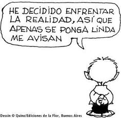 Frases Archives - - Page 8 of 40 Que la pases lindo! Mafalda Quotes, Argentine, Humor Grafico, Comic Strips, Charlie Brown, Wise Words, Favorite Quotes, Quotations, Me Quotes