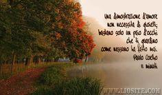 Paulo Coelho - Una dimostrazione d'amore ..