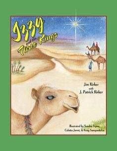 Izzy and The Three Kings by Jim Kirker. $2.99. 119 pages
