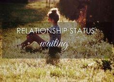 Relationship status: Waiting quotes relationships quote relationship relationship quotes