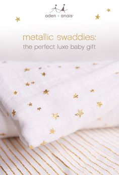 our classic cotton muslin swaddles just got a whole lot more glam (and giftable). enter our newest metallics collection: a soft, luxe collection of essential baby gifts.