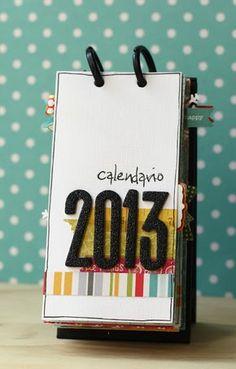 scrap & co: Calendario 2013 Mini Albums, Mini Scrapbook Albums, Scrapbook Layouts, Paper Toys, Paper Crafts, Diy Calender, Idee Diy, Diy Presents, Desk Calendars
