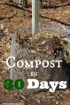 It seems like there can never be enough compost when you have a garden. Here is a simple way to make finished compost in 30 days   areturntosimplicity.com