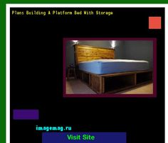 Plans Building A Platform Bed With Storage 141357 - The Best Image Search