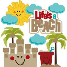 Life's A Beach SVG beach svg file sandcastle svg file beach pail svg file svg files for scrapbooking