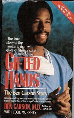 Gifted Hands: The Ben Carson Story: Ben Carson, Cecil Murphey: GIFTED HANDS, an autobiographical look into the life of one of the best neurosurgeons in the U. S. of A, is so unbelievably inspirational and poignant. If 100 people simultaneously read this book, I assure you at least one of them would walk away a changed person! I know Ben Carson has changed me. From now on, I'm vowing to do my absolute best.