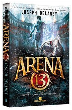 Arena 13 - Livros na Amazon.com.br