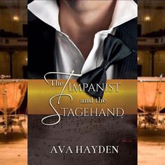 ☆ Release Day Book Brief: The Timpanist and the Stagehand by Ava Hayden ☆ Read…