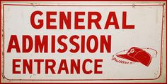 Philadelphia Phillies Baseball General Admission Sign Connie Mack Stadium Phillies Baseball, Baseball Games, Sports Games, Baker Bowl, Philadelphia Baseball, Picture Logo, Old Signs, Cannon, Man Cave