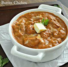 Shweta in the Kitchen: Butter Chicken - Murg Makhani - Chicken Makhani
