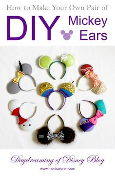 Daydreaming of Disney Blog - How to Make Your Own Pair of DIY Mickey Ears - http://www.monicatoren.com