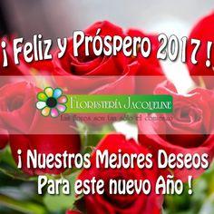 ¡Bienvenido 2017! Declaramos un año lleno de Amor, Bendiciones, Salud y mucha Prosperidad, para #amigos, #clientes y #Familiares via @floristeriajacque