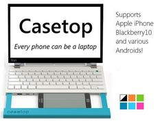 Casetop Docking Station Converts Smartphone into Laptop |Gadgetsin
