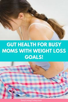 If you're a busy mom with weight loss goals, make sure you work on improving your gut and digestive health! It's so important, especially if you have kids to keep up with on a daily basis. Click to find out why and how you can boost your gut health with supplements! #guthealth #digestivehealth