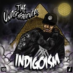 "The Underachievers – ""Indigoism"" (Beast Coast New York // Free Mixtape)"