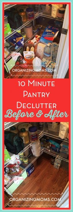 10 Minute Pantry Declutter - Before & After - Organizing Moms Are you skeptical about the effectiveness of decluttering for just ten minutes at a time? I tested out the ten minute declutter, and I was amazed by the results! Declutter Your Home, Organizing Your Home, Organization Ideas, Organizing Tips, Storage Ideas, Organising, Organized Mom, Getting Organized, Tidy Up