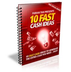 How to Get the Extra cash You Need…FAST!