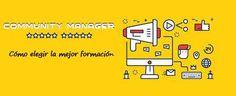 Community Manager: Cómo elegir la mejor formación – Socialmedia fácil