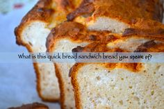 Gluten Free Quick Sandwich Bread