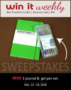">> WIN it WEEKLY Sweepstakes (Tues. Mar. 13 - Sun. Mar. 18, 2018). Click on the image to enter your name for a chance to win a high quality 6""x8"" Leuchtturm1917 Journal & a Kaiser Metallic Gel Pen Set. This journal is dotted for bullet journaling, note taking, appointment tracking and more.  Our store carries multiple styles of journals!  Stop by your local Ben Franklin Store in Bonney Lake, WA.