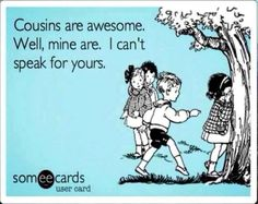 sayings about cousins - Yahoo Search Results